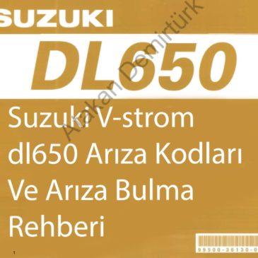 Suzuki V-strom Dl650 Arıza Kodları Tanımları Ve Arıza bulma Rehberi