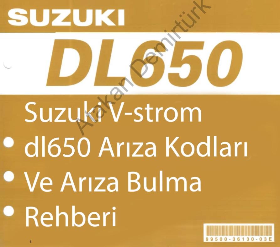 Suzuki V-strom dl650 Arıza kodları ve Arıza bulma rehberi