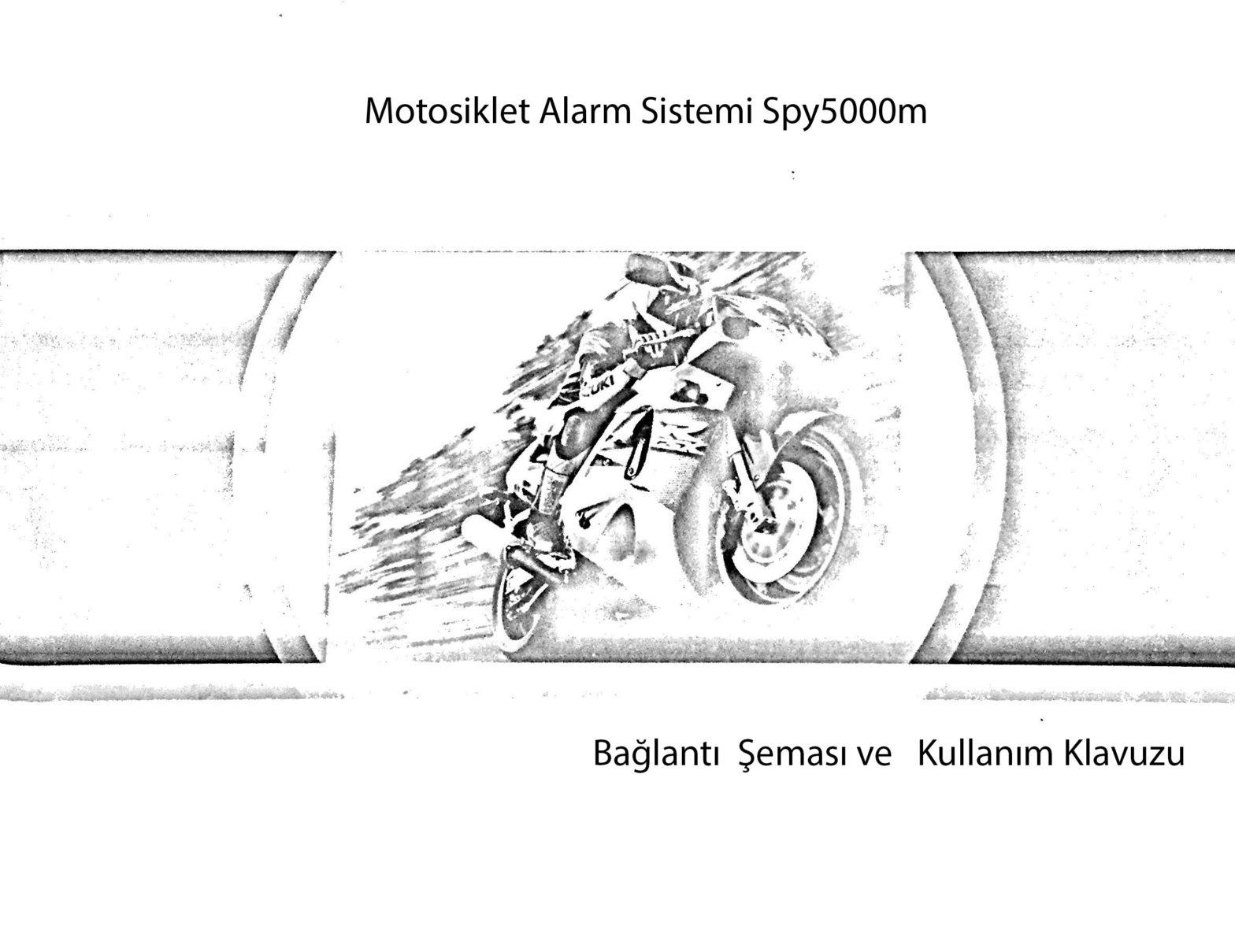 Motosiklet alarmı spy5000m Türkçe Kullanım klavuzu